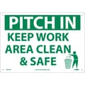 Pitch In Keep Area Clean & Safet, 10X14, .040 Aluminum