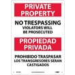 Private Property No Trespassing Violators Will Be Prosecuted, Bilingual, 14X10, .040 Aluminum