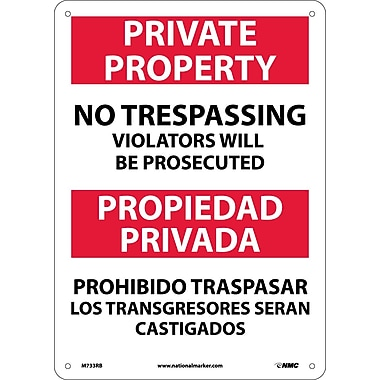 Private Property No Trespassing Violators Will Be Prosecuted, Bilingual, 14X10, Rigid Plastic