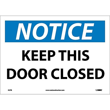 Notice, Keep This Door Closed, 10X14, Adhesive Vinyl