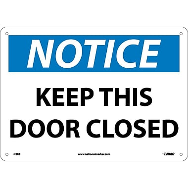 Notice, Keep This Door Closed, 10X14, Rigid Plastic