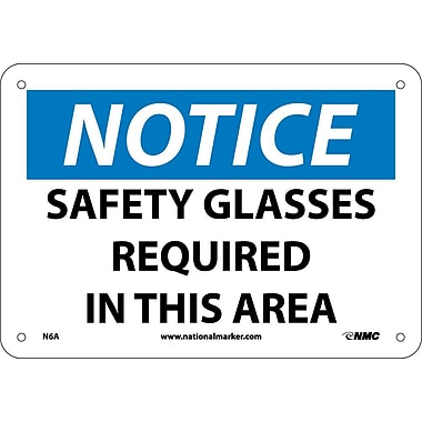Notice, Safety Glasses Required In This Area, 7X10, .040 Aluminum
