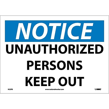Notice, Unauthorized Persons Keep Out, 10X14, Adhesive Vinyl