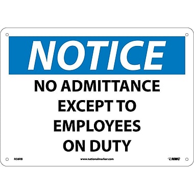 Notice, No Admittance Except To Employees On Duty, 10X14, Rigid Plastic