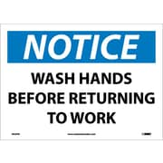 Notice, Wash Hands Before Returning To Work, 10X14, Adhesive Vinyl