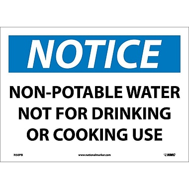 Notice, Non-Potable Water Not For Drinking Or Cooking Use, 10X14, Adhesive Vinyl