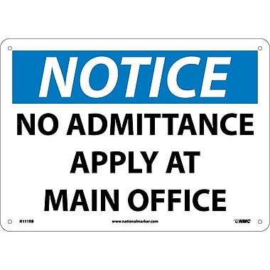 Notice, No Admittance Apply At Main Office, 10X14, Rigid Plastic