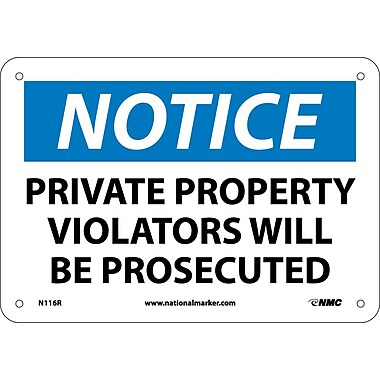 Notice, Private Property Violators Will Be Prosecuted, 7X10, Rigid Plastic