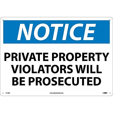 Notice, Private Property Violators Will Be Prosecuted, 14X20, Rigid Plastic