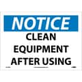 Notice, Clean Equipment After Use, 10X14, Adhesive Vinyl