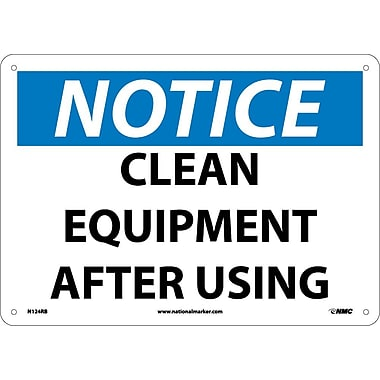 Notice, Clean Equipment After Use, 10X14, Rigid Plastic