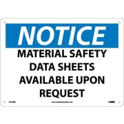 Notice, Material Safety Data Sheets Available Upon Request, 10X14, Rigid Plastic