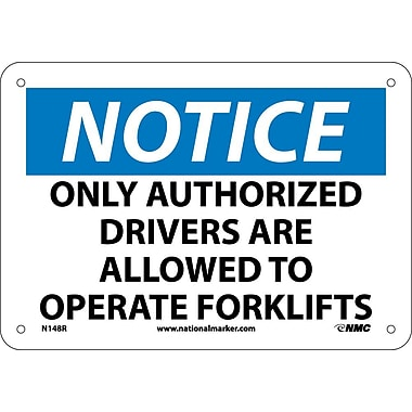 Notice, Only Authorized Drivers Are Allowed To Operate Fork Lifts, 7