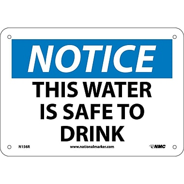 Notice, This Water Is Safe To Drink, 7X10, Rigid Plastic