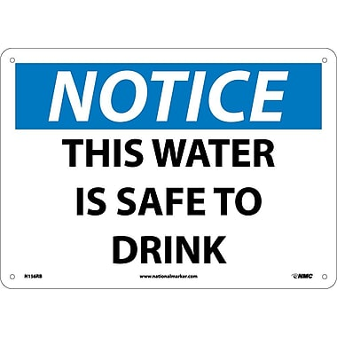 Notice, This Water Is Safe To Drink, 10X14, Rigid Plastic