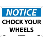 Notice, Chock Your Wheels, 10X14, Rigid Plastic