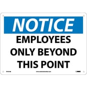 Notice, Employees Only Beyond This Point, 10X14, .040 Aluminum