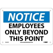 Notice, Employees Only Beyond This Point, 7X10, Rigid Plastic