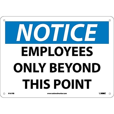 Notice, Employees Only Beyond This Point, 10