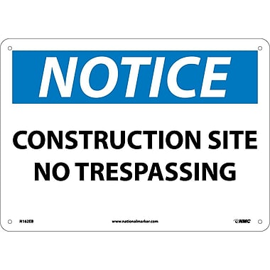 Notice, Construction Site No Trespassing, 10X14, Fiberglass