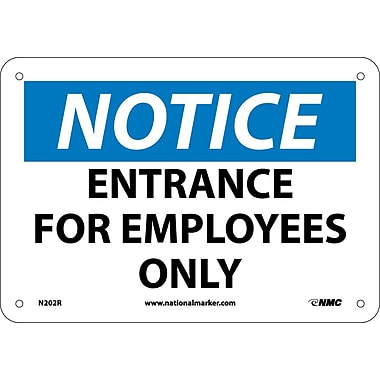 Notice, Entrance for Employees Only, 7