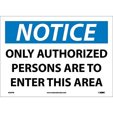 Notice, Only Authorized Persons To Enter This.., 10