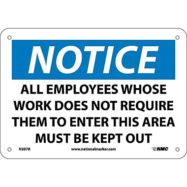 Notice, All Employees Whose Work Does Not Require.., 7