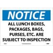Notice, All Lunch Boxes Packages Bags Purses. . ., 10X14, Adhesive Vinyl