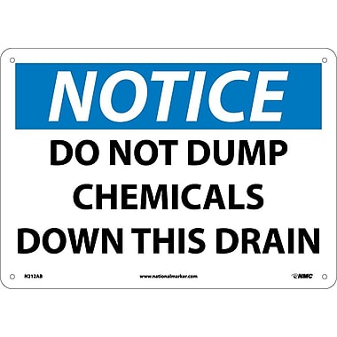 Notice, Do Not Dump Chemicals Down This Drain, 10X14, .040 Aluminum