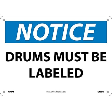 Notice, Drums Must Be Labeled, 10X14, .040 Aluminum
