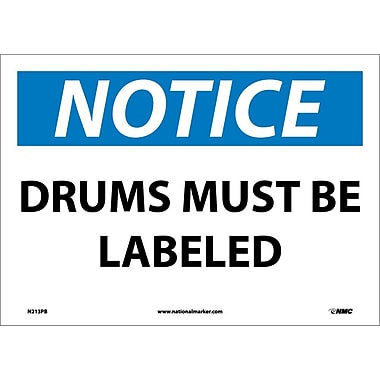 Notice, Drums Must Be Labeled, 10X14, Adhesive Vinyl