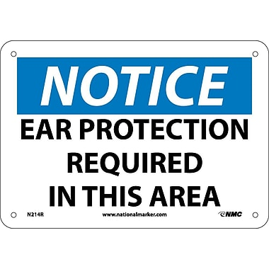 Notice, Ear Protection Required In This Area, 7X10, Rigid Plastic