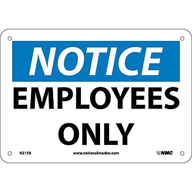 Notice, Employees Only, 7X10, Rigid Plastic