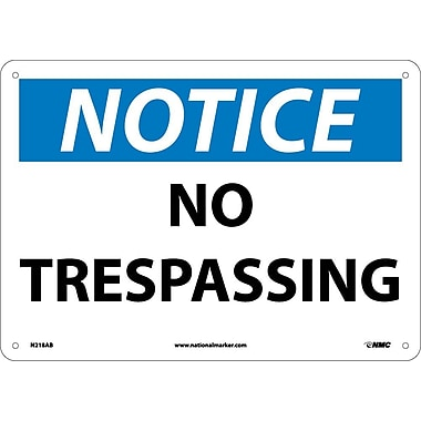 Notice, No Trespassing, 10X14, .040 Aluminum