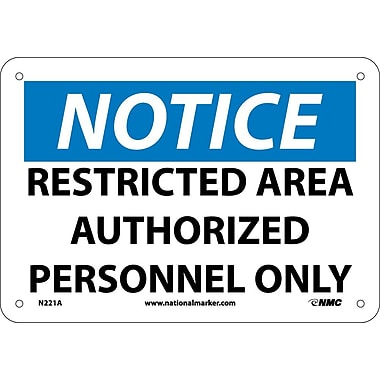 Notice, Restricted Area Authorized Personnel Only, 7X10, .040 Aluminum