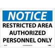 Notice, Restricted Area Authorized Personnel Only, 10X14, Rigid Plastic