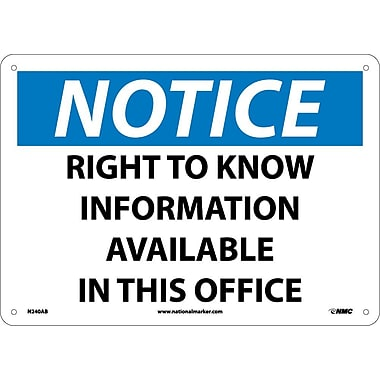 Notice, Right To Know Information Available In This Office, 10X14, .040 Aluminum