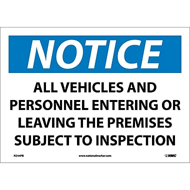 Notice, All Vehicles And Personnel Entering Or Leaving The Premises Are Subject To Inspection, 10X14, Adhesive Vinyl