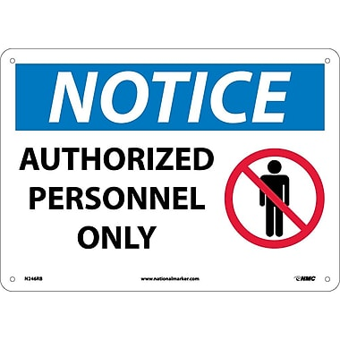 Notice, Authorized Personnel Only, Graphic, 10X14, Rigid Plastic