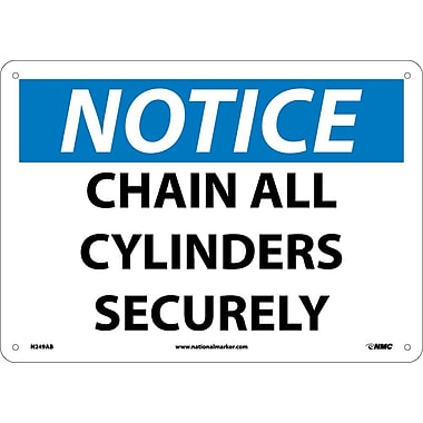 Notice, Chain All Cylinders Securely, 10X14, .040 Aluminum