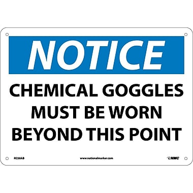 Notice, Chemical Goggles Must Be Worn Beyond This Point, 10