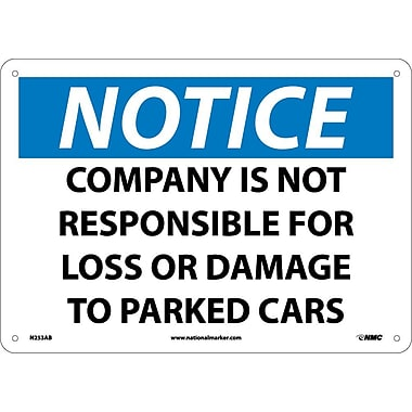 Notice, Company Is Not Responsible for Loss Or Damage To Parked Cars,10X14, .040 Aluminum