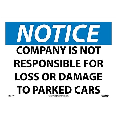 Notice, Company Is Not Responsible for Loss Or Damage To Parked Cars, 10