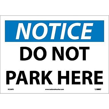 Notice, Do Not Park Here, 10X14, Adhesive Vinyl