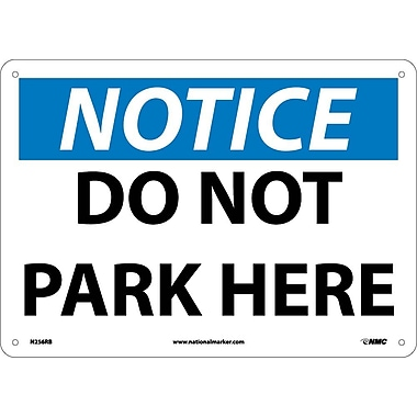 Notice, Do Not Park Here, 10X14, Rigid Plastic