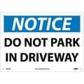 Notice, Do Not Park In Driveway, 10X14, .040 Aluminum