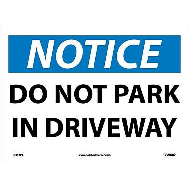 Notice, Do Not Park In Driveway, 10X14, Adhesive Vinyl