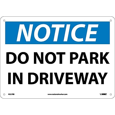 Notice, Do Not Park In Driveway, 10X14, Rigid Plastic