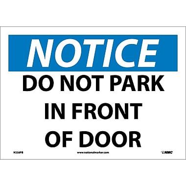 Notice, Do Not Park In Front Of Door, 10X14, Adhesive Vinyl