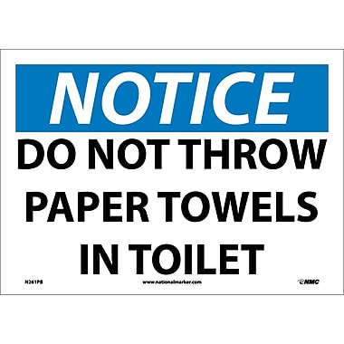 Notice, Do Not Throw Paper Towels In Toilet, 10X14, Adhesive Vinyl